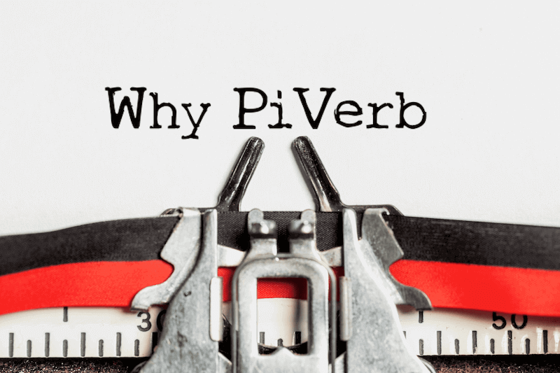 Why PiVerb